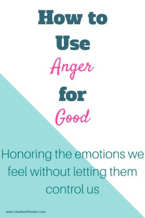 How to use your anger for good